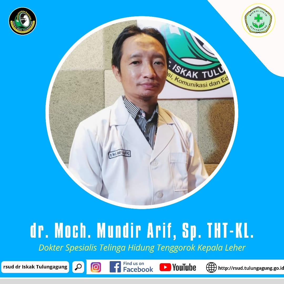 dr. MOCH. MUNDIR ARIF, SP.THT-KL