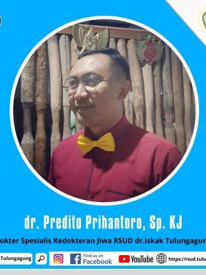 dr. PREDITO PRIHANTORO, Sp. KJ
