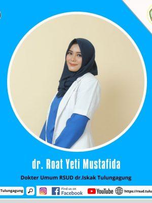 dr. ROAT YETI MUSTAFIDA