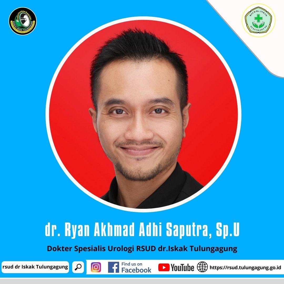 dr. RYAN AKHMAD ADHI SAPUTRA, Sp.U